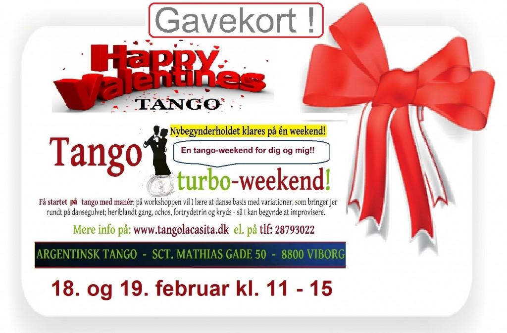 Valentines dag, valentins dag, valentines day, Tango turbo weekend, Tango La Casita, argentinsk tango, Viborg, tango, undervisning, dans viborg, milonga, kultur viborg, gavekort, foredrag, show, opvisning, Tango turbo opweekend, Turbo, workshop, gavekort
