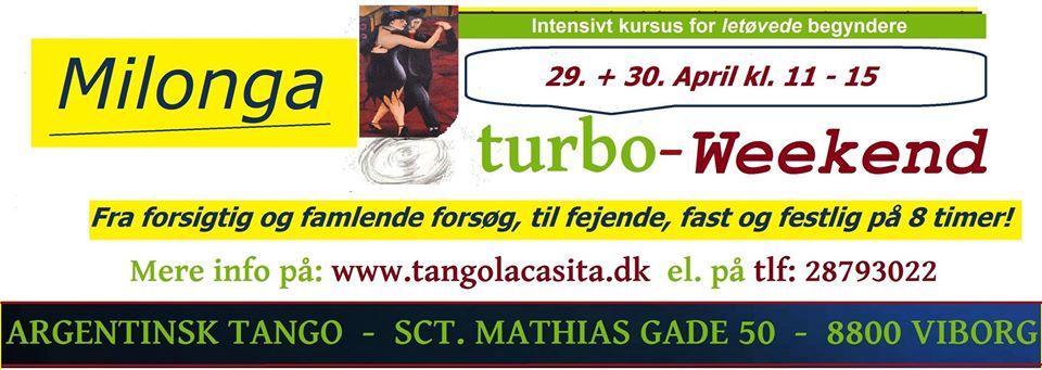 Milonga, Tango turbo weekend, Tango La Casita, argentinsk tango, Viborg, tango, undervisning, dans viborg, milonga, kultur viborg, gavekort, foredrag, show, opvisning, Tango turbo opweekend, Turbo, workshop,