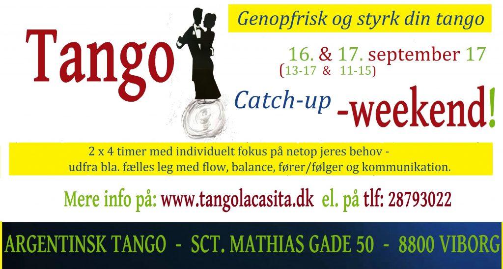 Tango turbo weekend, Tango La Casita, argentinsk tango, Viborg, tango, undervisning, dans viborg, milonga, kultur viborg, gavekort, foredrag, show, opvisning, Tango turbo opweekend, Catch-up, Turbo, worksh